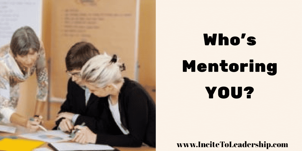 Who's Mentoring YOU?