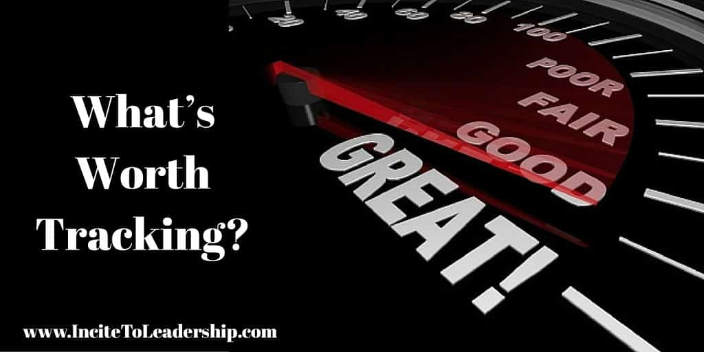 A Leader's Guide: What's Worth Tracking?