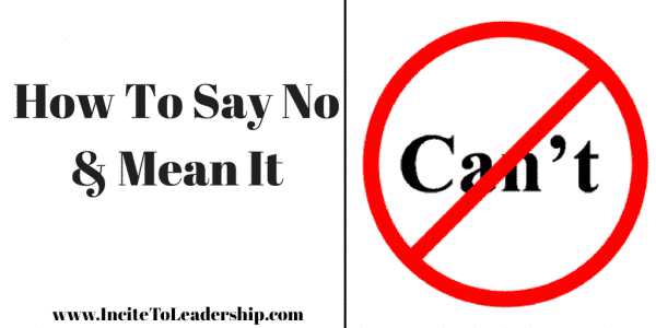 How To Say No & Mean It