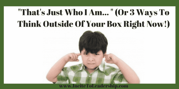 3 ways to think outside the box