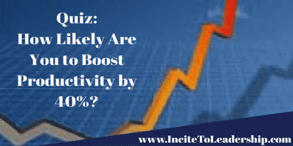 Quiz-How-Likely-Are-You-to-Boost-Productivity-by-40 percent