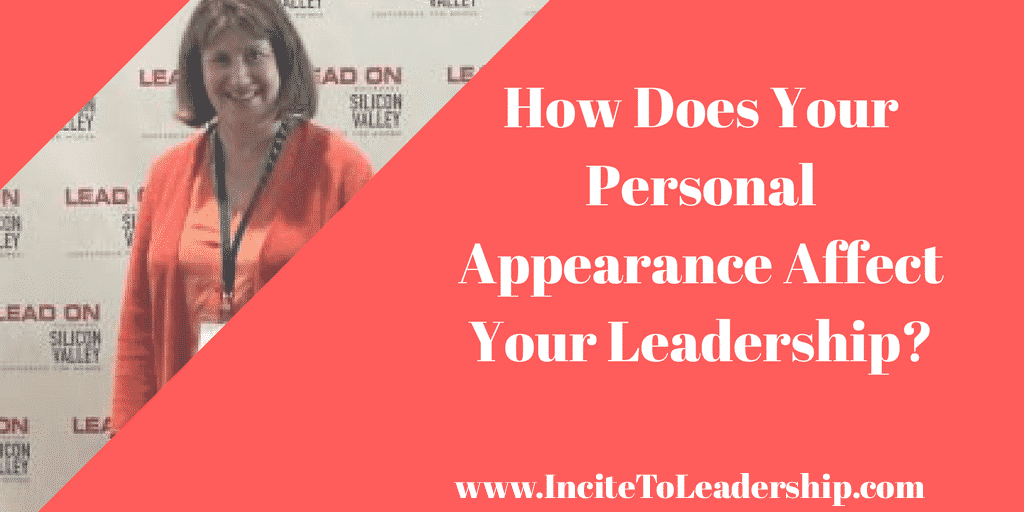How Does Your Personal Appearance Affect Your Leadership?