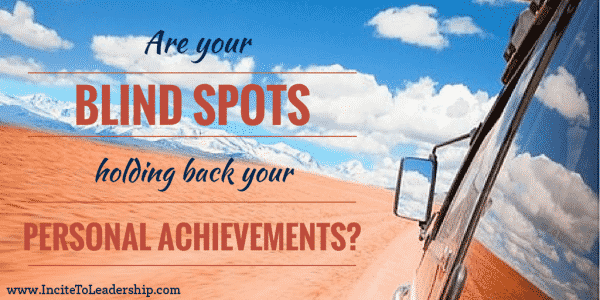are your blind spots holding you back from reaching your achievements