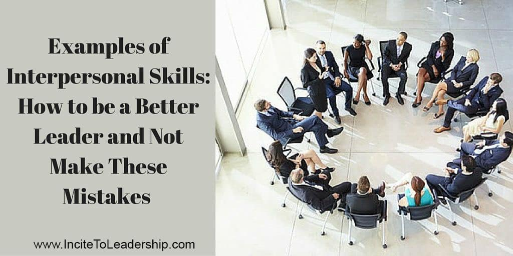Examples of Interpersonal Skills: How to be a Better ...