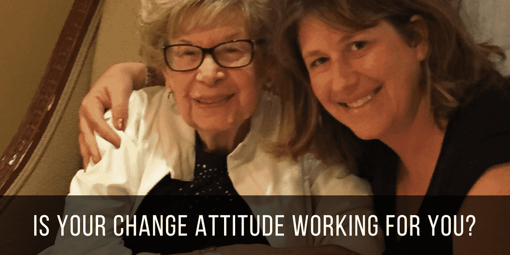 Is Your Change Attitude Working For You