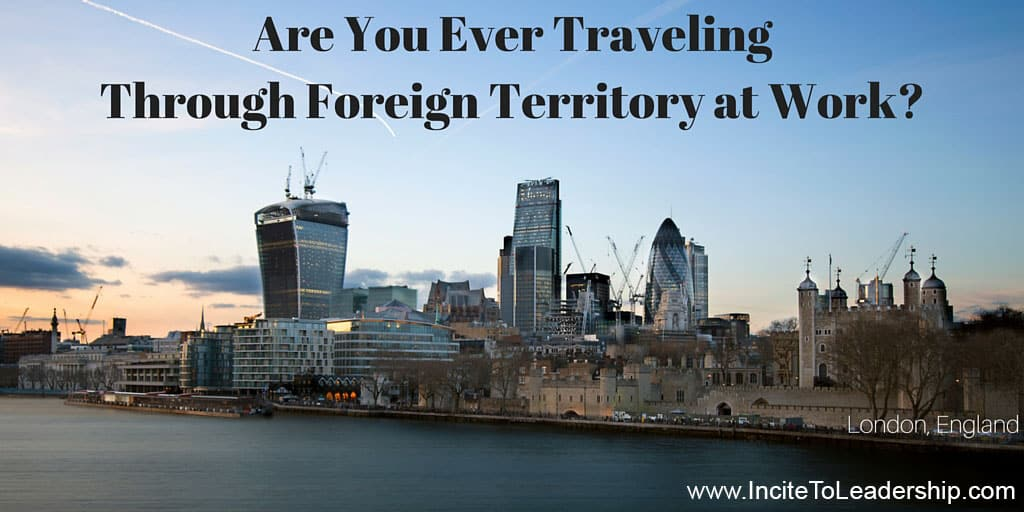 Are You Ever TravelingThrough Foreign Territory at Work- (2)
