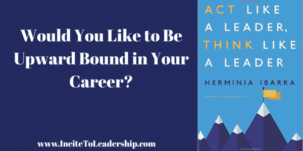 would you like to be upward bound in your career