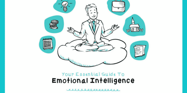 Your Essential Guide to Emotional Intelligence