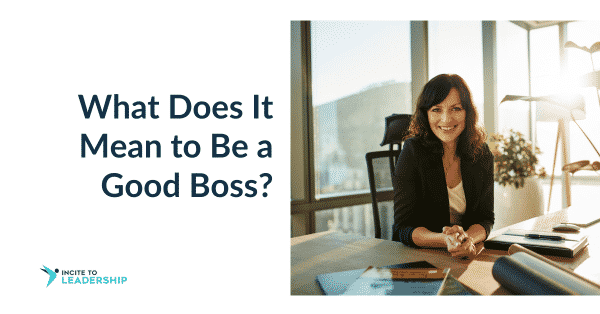 Jo Ilfeld | Executive Leadership Coach| What Does It Mean to Be a Good Boss?