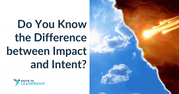 Jo Ilfeld | Intent |Executive Leadership Coach| Do You Know the Difference between Impact and Intent?