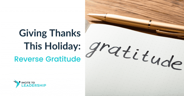 Jo Ilfeld |Executive Leadership Coach| Giving Thanks This Holiday: Reverse Gratitude
