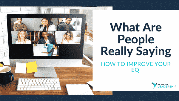 Jo Ilfeld |Executive Leadership Coach|What are people really saying? Improve your emotional intelligence